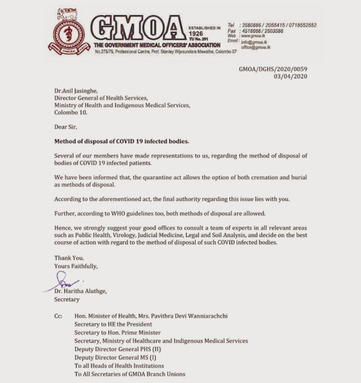 The Government Medical Officers' Association (GMOA) adviced to Director General of Health Services to allow both burial and cremation options to dipose the deceased bodies